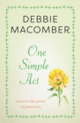 One Simple Act : Discovering the Power of Generosity - eBook