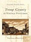 Troup County in Vintage Postcards - eBook