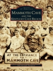 Mammoth Cave and the Kentucky Cave Region - eBook