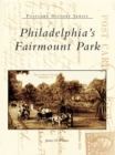 Philadelphia's Fairmount Park - eBook
