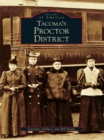 Tacoma's Proctor District - eBook