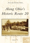 Along Ohio's Historic Route 20 - eBook