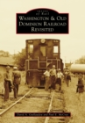 Washington & Old Dominion Railroad Revisited - eBook