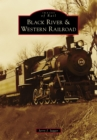 Black River & Western Railroad - eBook