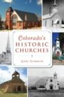 Colorado's Historic Churches - eBook