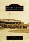 Denver Airports - eBook