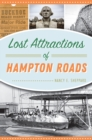 Lost Attractions of Hampton Roads - eBook