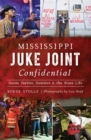 Mississippi Juke Joint Confidential - eBook