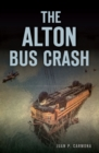 The Alton Bus Crash - eBook