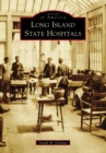Long Island State Hospitals - eBook