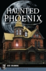 Haunted Phoenix - eBook