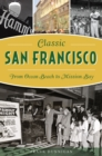 Classic San Francisco - eBook