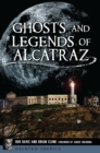 Ghosts and Legends of Alcatraz - eBook