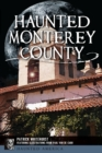 Haunted Monterey County - eBook