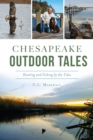 Chesapeake Outdoor Tales - eBook