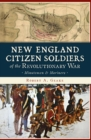 New England Citizen Soldiers of the Revolutionary War - eBook