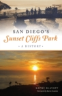 San Diego's Sunset Cliffs Park - eBook