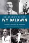 Colorado's Daring Ivy Baldwin - eBook