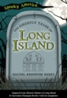 The Ghostly Tales of Long Island - eBook