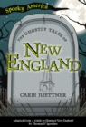 The Ghostly Tales of New England - eBook