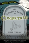 The Ghostly Tales of Connecticut - eBook
