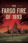 The Fargo Fire of 1893 - eBook
