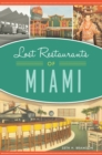 Lost Restaurants of Miami