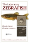 The Laboratory Zebrafish - Book