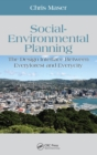 Social-Environmental Planning : The Design Interface Between Everyforest and Everycity - eBook