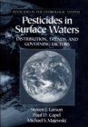 Pesticides in Surface Waters : Distribution, Trends, and Governing Factors - eBook