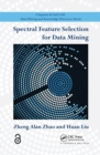 Spectral Feature Selection for Data Mining (Open Access) - Book