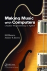 Making Music with Computers : Creative Programming in Python - Book