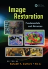 Image Restoration : Fundamentals and Advances - eBook