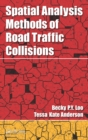 Spatial Analysis Methods of Road Traffic Collisions - eBook