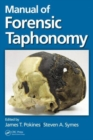 Manual of Forensic Taphonomy - Book