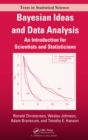 Bayesian Ideas and Data Analysis : An Introduction for Scientists and Statisticians - eBook