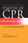 Sudden Death and the Myth of CPR - eBook