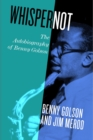 Whisper Not : The Autobiography of Benny Golson - eBook