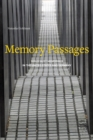 Memory Passages : Holocaust Memorials in the United States and Germany - Book