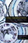 Final Negotiations : A Story of Love, Loss, and Chronic Illness - Book
