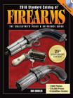 2010 Standard Catalog of Firearms : The Collector's Price and Reference Guide - eBook