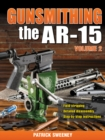 Gunsmithing the AR-15, Vol. 2 - eBook