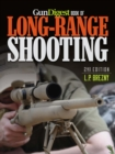 Gun Digest Book of Long-Range Shooting - eBook
