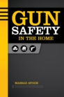 Gun Safety in the Home - eBook