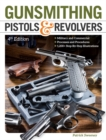 Gunsmithing Pistols & Revolvers - eBook
