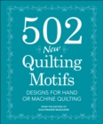 502 New Quilting Motifs : Designs for Hand and Machine Quilting - Book