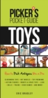 Picker's Pocket Guide - Toys : How To Pick Antiques Like a Pro - Book