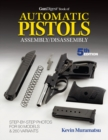 Gun Digest Book of Automatic Pistols Assembly/Disassembly - eBook