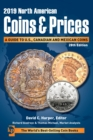 2019 North American Coins & Prices : A Guide to U.S., Canadian and Mexican Coins - Book