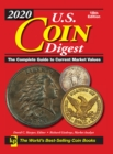 2020 U.S. Coin Digest : The Complete Guide to Current Market Values - Book